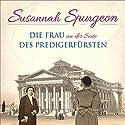 Susannah Spurgeon: Die Frau an der Seite des Predigerfürsten Hörbuch von  div. Gesprochen von: Daniel Kopp, Ulrike Duinmeyer-Bolik