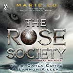 The Rose Society: The Young Elites, Book 2 | Marie Lu