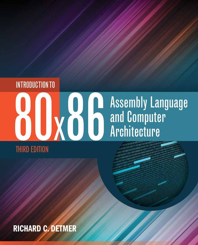 Introduction to 80x86 Assembly Language and Computer Architecture by Jones & Bartlett Learning