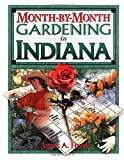 img - for Month-by-Month Gardening in Indiana book / textbook / text book