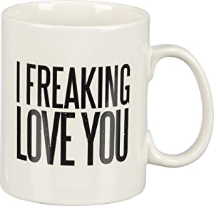 Primitives by Kathy Box Sign Coffee mug, I freaking love you