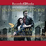 Autumn Thorns | Yasmine Galenorn
