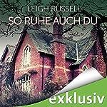 So ruhe auch du (Geraldine Steel 2) | Leigh Russell