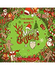 Stocking Stuffers for Kids: Merry Christmas Coloring Book; Stocking Stuffers for Boys in all Departments; Stocking Stuffers for Girls in all Departments; Stocking Stuffers in all De; Stocking Stuffers for Kids in all Departments