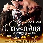 Chase'n'Ana: Hot in the Saddle, Book 1 | Ciana Stone