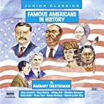 Famous Americans in History | Barnaby Chesterman