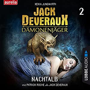 Nachtalb (Jack Deveraux Dämonenjäger 2) Hörbuch