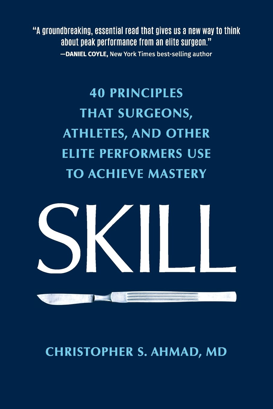 SKILL principles surgeons athletes performers product image