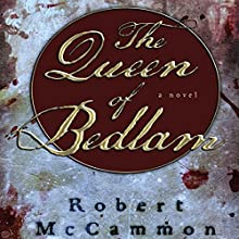 The Queen of Bedlam: A Matthew Corbett Novel, Book 2 Audiobook by Robert McCammon Narrated by Edoardo Ballerini