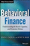 Behavioral Finance, Edwin T. Burton and Sunit Shah, 111830019X