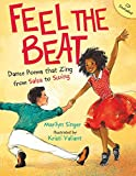 img - for Feel the Beat: Dance Poems that Zing from Salsa to Swing book / textbook / text book
