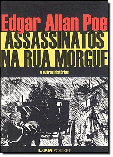 Assassinatos Na Rua Morgue - Coleção L&PM Pocket: 269