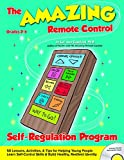 img - for The Amazing Remote Control Self-Regulation Program book / textbook / text book
