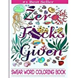 Swear Word Coloring Book: Coloring Book For Adults Featuring Swear Designs with Floral and Animal Patterns