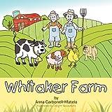 Whitaker Farm, Anna Carbonell-Matela, 1469163527