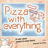 img - for Pizza With Everything book / textbook / text book