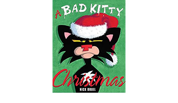 A Bad Kitty Christmas eBook: Nick Bruel: Amazon.com.au: Kindle Store