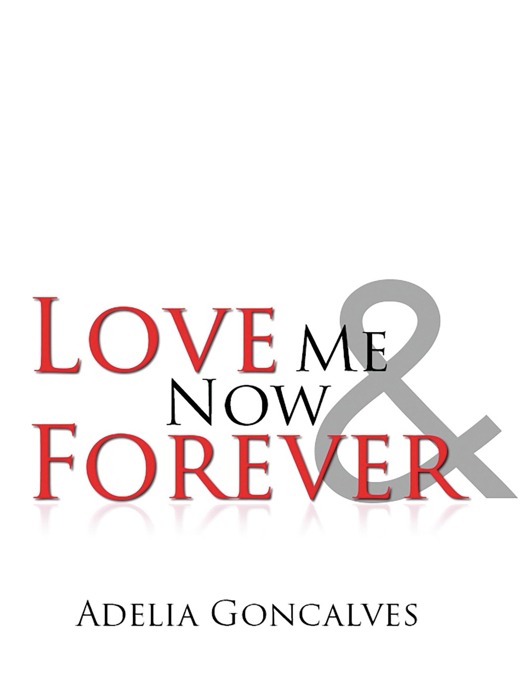 Love Me Now & Forever pdf epub