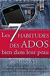 Les 7 Habitudes des Ados: Bien Dans L...