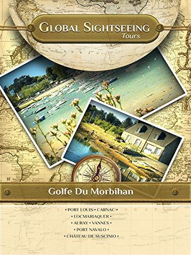 Golfe Du Morbihan, Bretagne, France - Global Sightseeing Tours ()