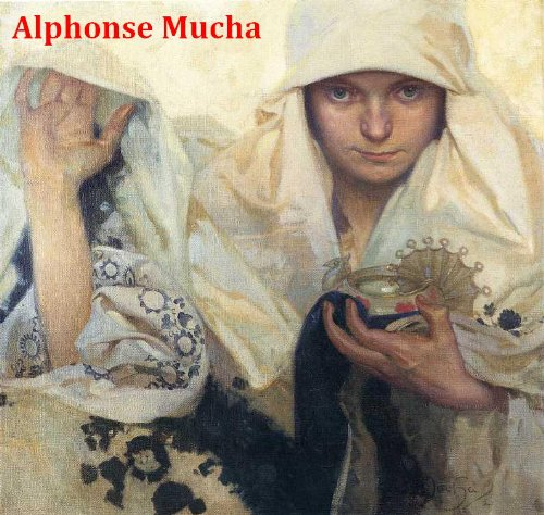 Alphonse Mucha Paintings - 150 Color Paintings of Alphonse Mucha - Czech Modern Painter (July 24, 1860 – July 14, 1939)