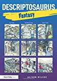 Descriptosaurus: Fantasy