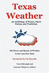 Texas Weather: An Anthology of Poetry, Short Fiction, and Nonfiction