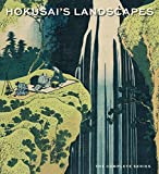 Hokusai's Landscapes: The Complete Series