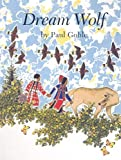 Dream Wolf, Paul Goble, 0780788249