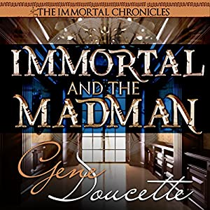 Immortal and the Madman Audiobook