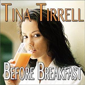 Before Breakfast Audiobook