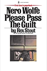 Please Pass The Guilt (A Nero Wolfe Mystery Book 45) Kindle Edition