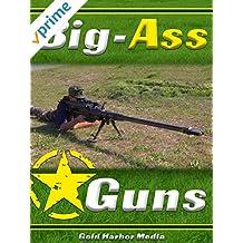 Big-Ass Guns