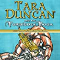 Tara Duncan and the Forbidden Book: Tara Duncan, Book 2 Audiobook by Princess Sophie Audouin-Mamikonian, William Rodarmor (translator) Narrated by Carmela Corbett
