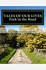 Tales of Our Lives: Fork in the Road (Volume 1)