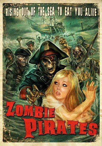 Zombie Pirates by Bayview Entertainment/Widowmaker by Steve -