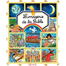 L'imagerie de la Bible (Les imageries) (French Edition)