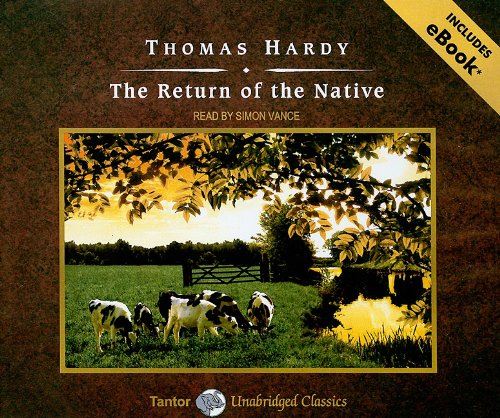 Read Online The Return of the Native (Tantor Unabridged Classics) ebook