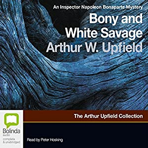 Bony and the White Savage Audiobook