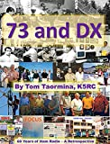 73 and DX: 60 Years of Ham Radio - A Retrospective