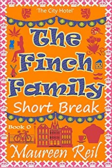 The Finch Family Short Break 0 (Comical Vacations) by [Reil, Maureen]