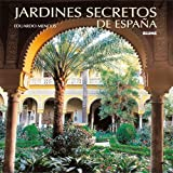 img - for Jardines Secretos de Espana (Spanish Edition) book / textbook / text book