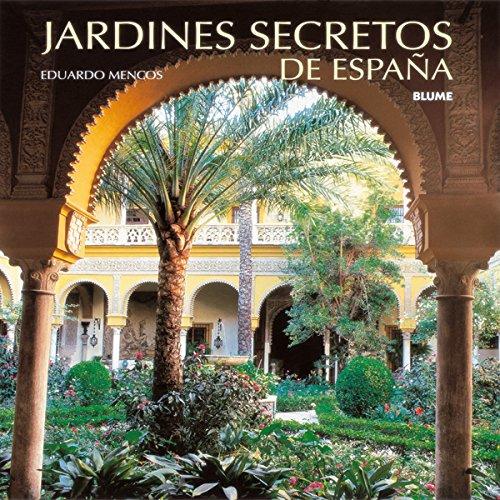 Descargar Libro Jardines Secretos De Espa¿a Eduardo Mencos