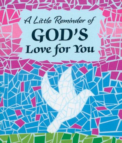 Little Keepsake Book: A Little Reminder of God's Love for You, 2.75