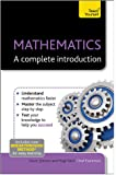 Mathematics: A Complete Introduction: Maths Revision Made Easy (Teach Yourself: Math & Science)