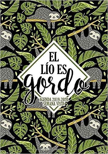 Amazon.com: El lío es gordo: Agenda 2019-2020 semana vista ...