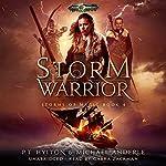 Storm Warrior: Age of Magic - a Kurtherian Gambit Series: Storms of Magic, Book 4 | PT Hylton,Michael Anderle