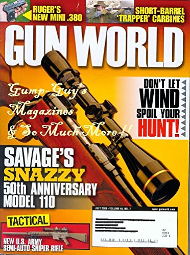 Gun World July 2008 Vol 49 No 7 SAVAGE'S SNAZZY 50TH ANNIVERSARY MODEL 110 Ruger's New Mini .380