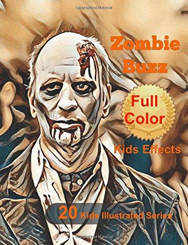 Zombie Buzz (Kids Illustrated) (Volume 20) ebook