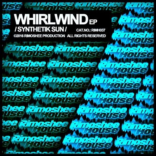 Whirlwind (Original Mix) - Whirlwind Mix